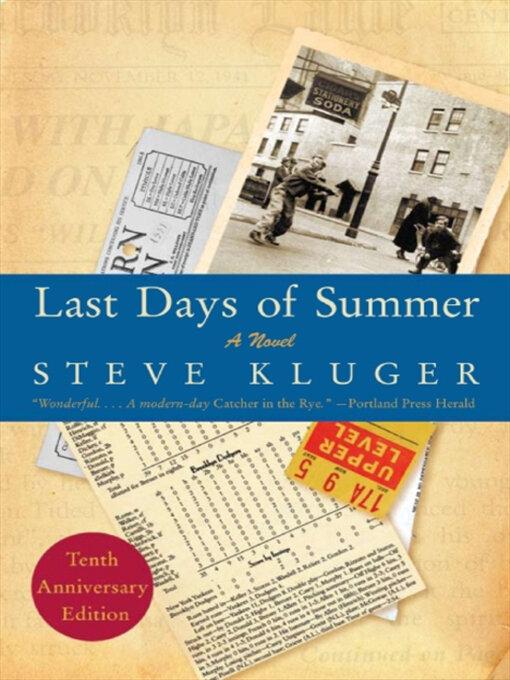 Title details for Last Days of Summer by Steve Kluger - Wait list
