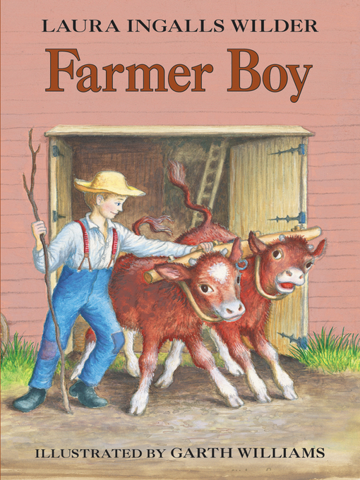 Title details for Farmer Boy by Laura Ingalls Wilder - Available