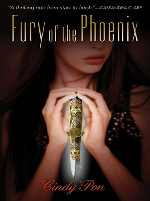 Title details for Fury of the Phoenix by Cindy Pon - Available