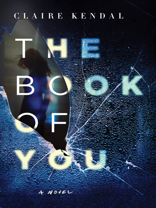 Title details for The Book of You by Claire Kendal - Wait list