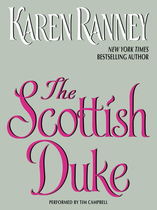 Title details for The Scottish Duke by Karen Ranney - Available