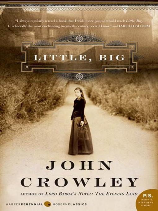 Title details for Little, Big by John Crowley - Wait list