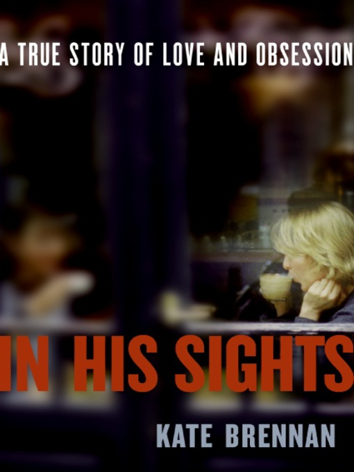Title details for In His Sights by Kate Brennan - Available