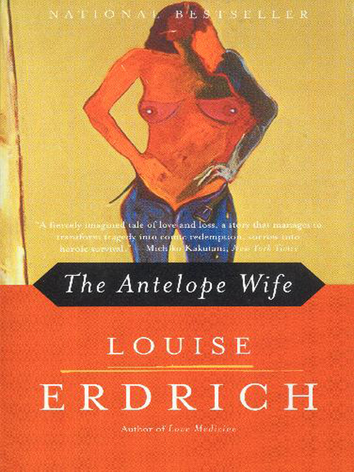 Title details for The Antelope Wife by Louise Erdrich - Wait list