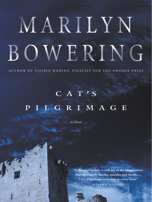 Title details for Cat's Pilgrimage by Marilyn Bowering - Wait list