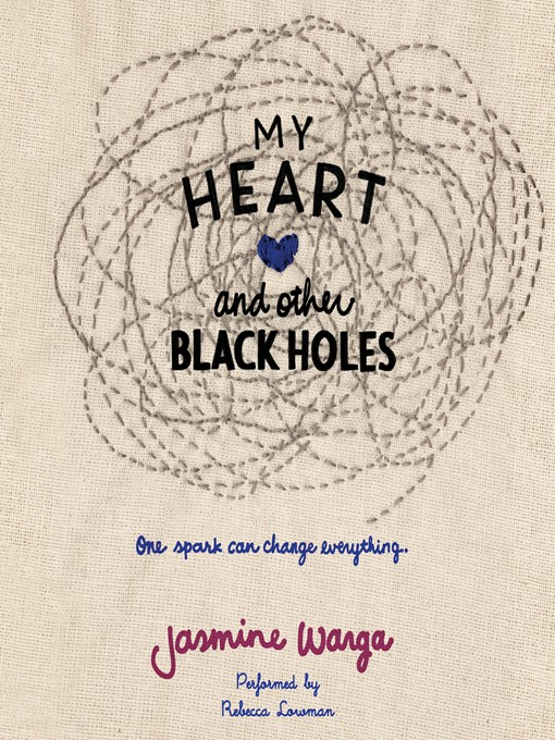 Title details for My Heart and Other Black Holes by Jasmine Warga - Wait list