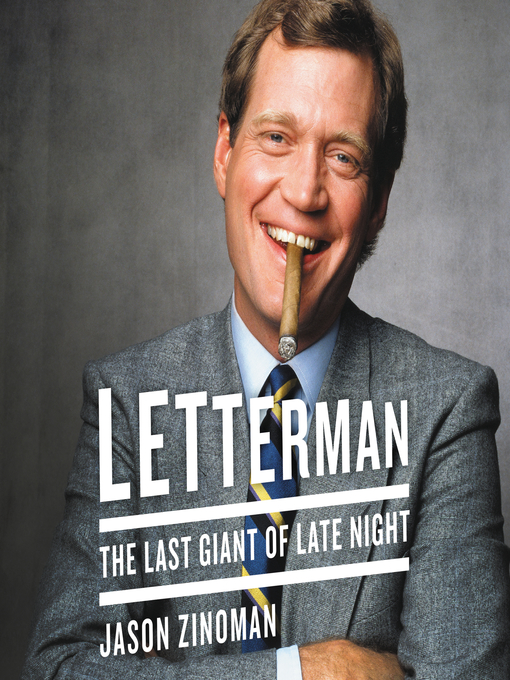Title details for Letterman by Jason Zinoman - Wait list
