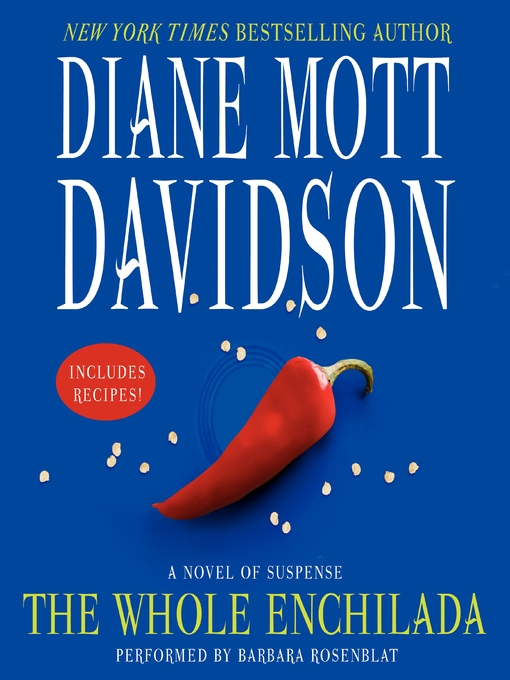 Title details for The Whole Enchilada by Diane Mott Davidson - Wait list