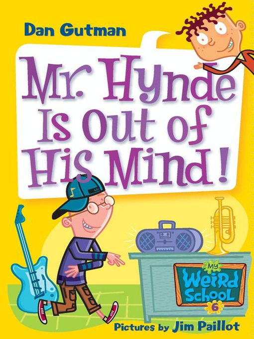 Title details for Mr. Hynde Is Out of His Mind! by Dan Gutman - Wait list