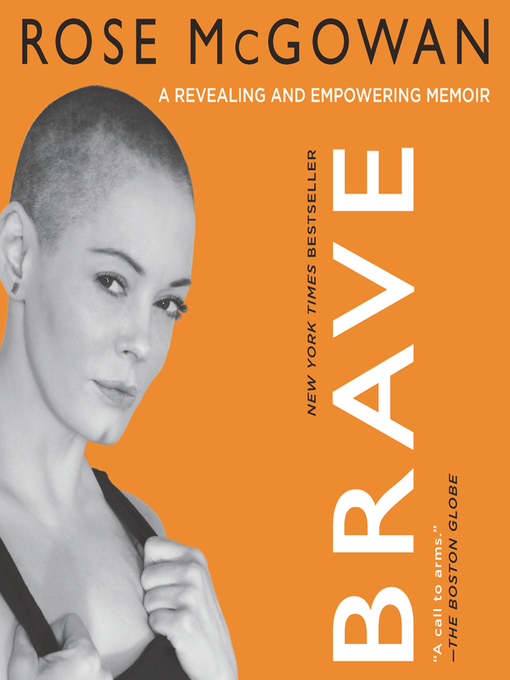 Title details for BRAVE by Rose Mcgowan - Available
