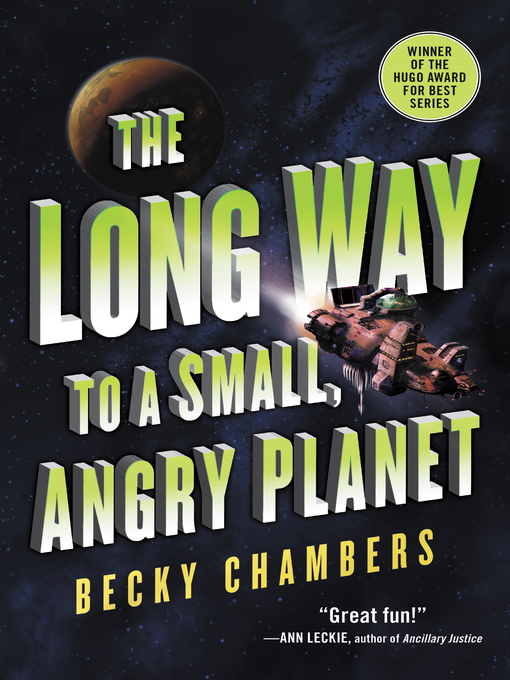Title details for The Long Way to a Small, Angry Planet by Becky Chambers - Wait list
