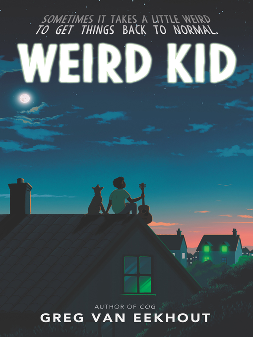 Title details for Weird Kid by Greg Van Eekhout - Available