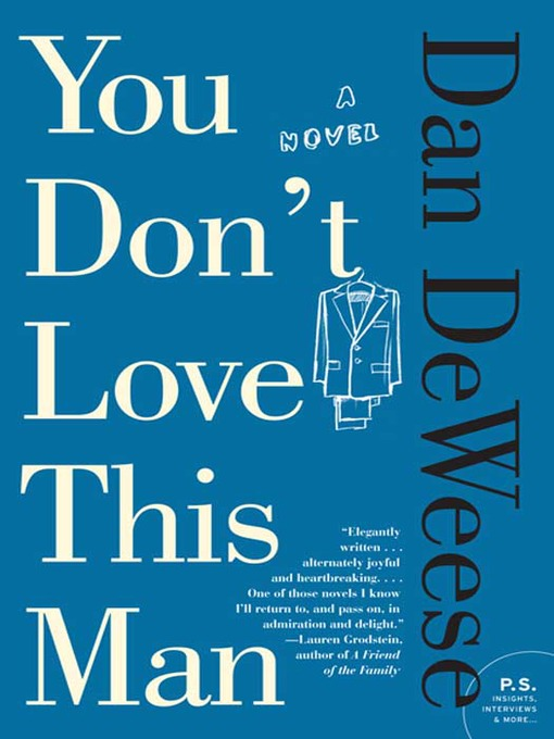 Title details for You Don't Love This Man by Dan DeWeese - Available