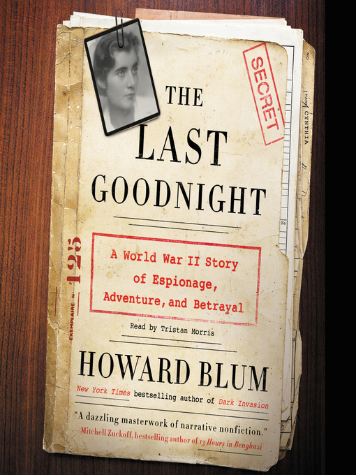Title details for The Last Goodnight by Howard Blum - Wait list