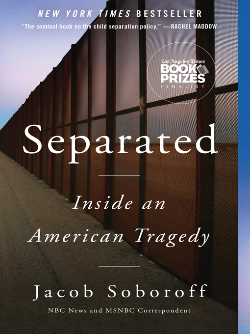 Title details for Separated by Jacob Soboroff - Available