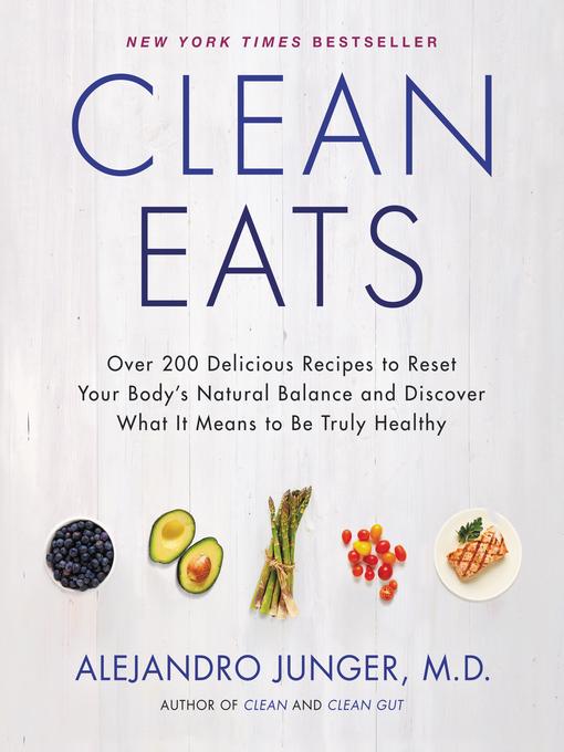 Title details for Clean Eats by Alejandro Junger - Wait list