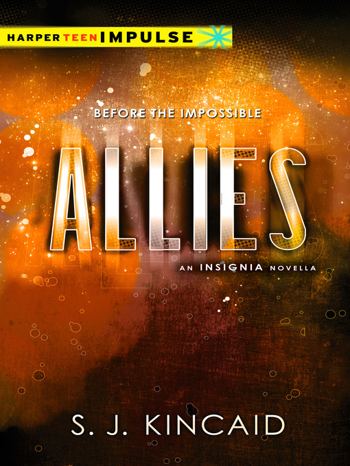 Title details for Allies by S. J. Kincaid - Available