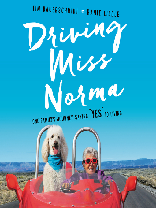 Title details for Driving Miss Norma by Tim Bauerschmidt - Wait list