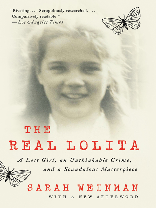 Title details for The Real Lolita by Sarah Weinman - Available