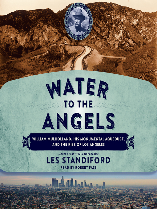 Title details for Water to the Angels by Les Standiford - Available