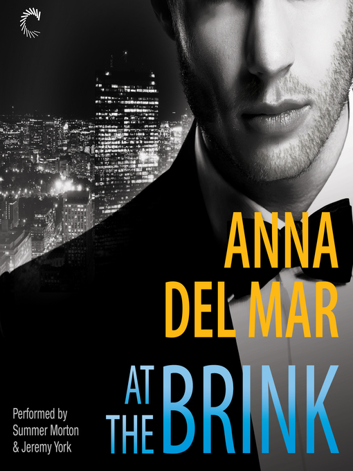 Title details for At the Brink by Anna del Mar - Wait list