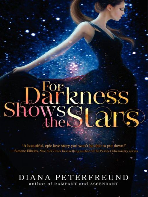 Title details for For Darkness Shows the Stars by Diana Peterfreund - Available