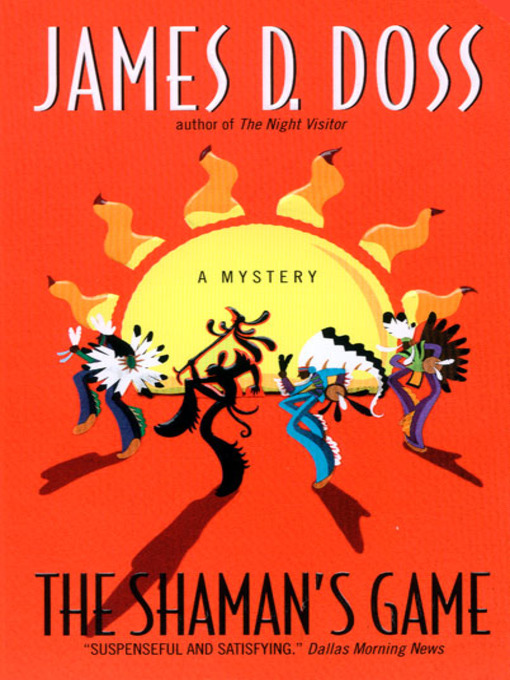 Title details for The Shaman's Game by James D. Doss - Wait list