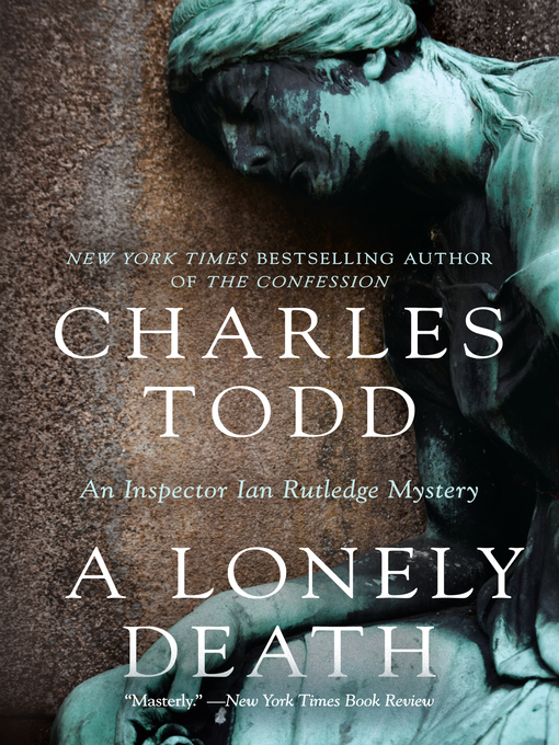 Title details for A Lonely Death by Charles Todd - Available
