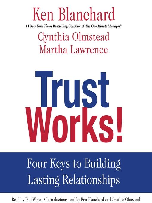 Title details for Trust Works! by Ken Blanchard - Wait list