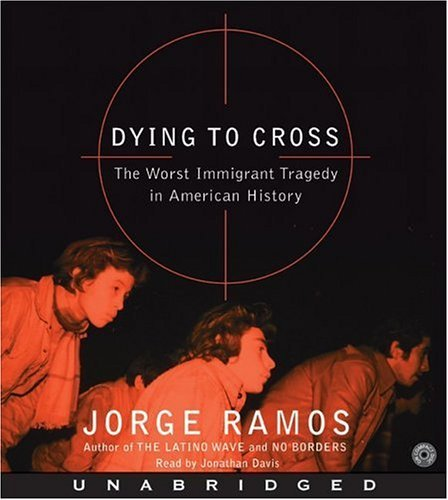 Title details for Dying to Cross by Jorge Ramos - Available