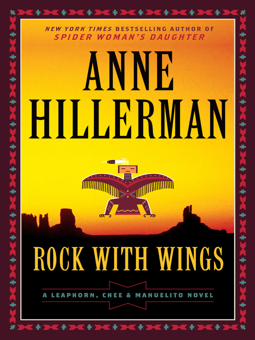 Title details for Rock with Wings by Anne Hillerman - Wait list