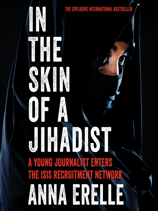 Title details for In the Skin of a Jihadist by Anna Erelle - Wait list