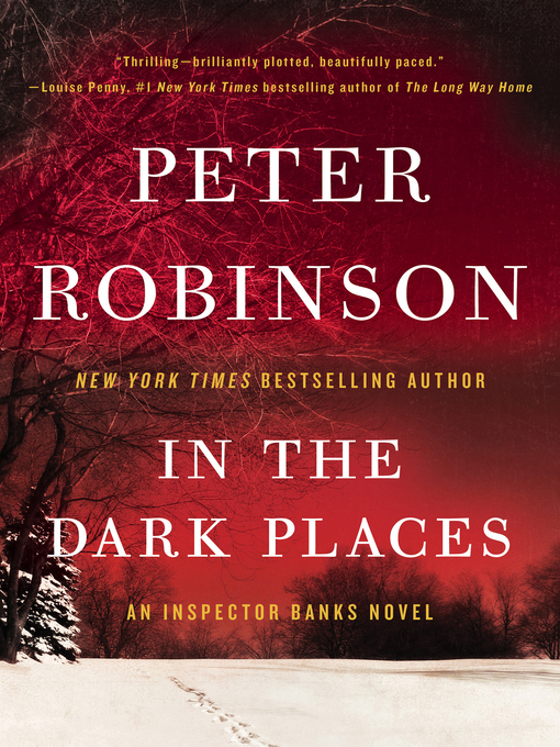 Title details for In the Dark Places by Peter Robinson - Available
