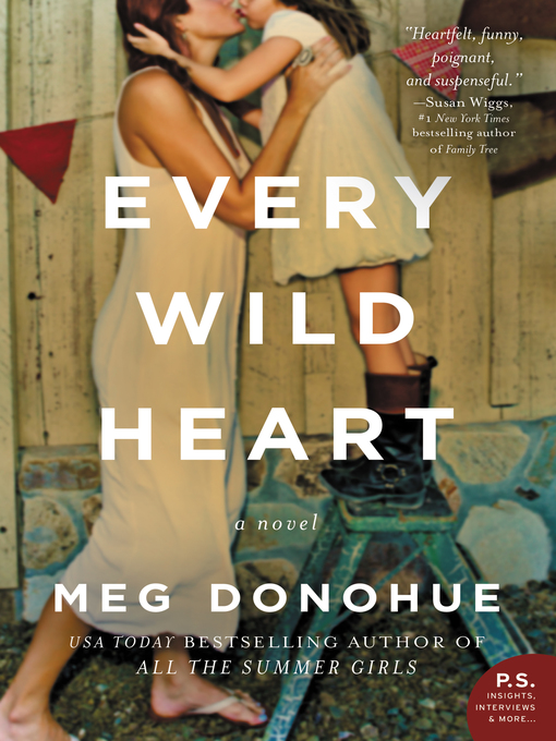Title details for Every Wild Heart by Meg Donohue - Wait list