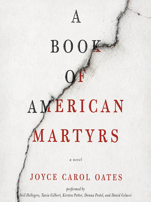 Title details for A Book of American Martyrs by Joyce Carol Oates - Available