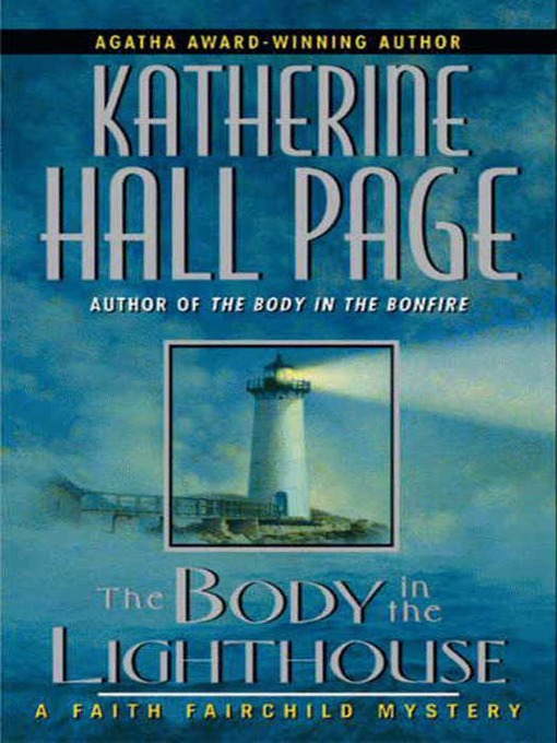 Title details for The Body in the Lighthouse by Katherine Hall Page - Wait list