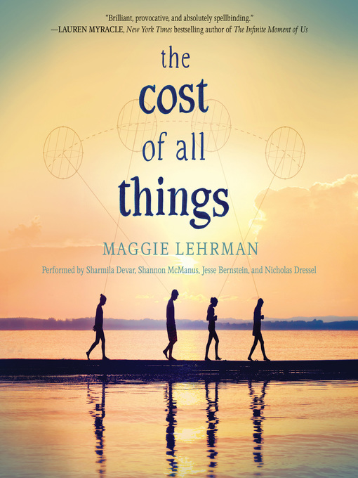 Title details for The Cost of All Things by Maggie Lehrman - Available