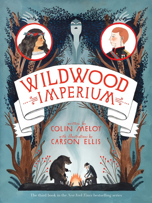 Title details for Wildwood Imperium by Colin Meloy - Available