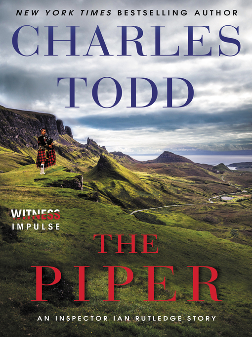 Title details for The Piper by Charles Todd - Wait list