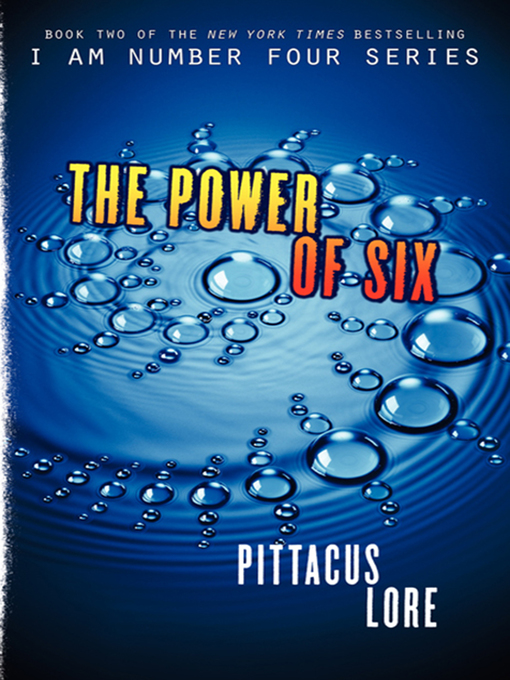 Title details for The Power of Six by Pittacus Lore - Wait list