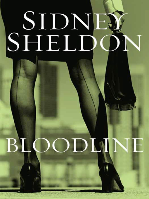 Title details for Bloodline by Sidney Sheldon - Wait list
