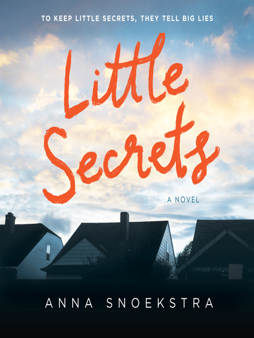 Title details for Little Secrets by Anna Snoekstra - Wait list