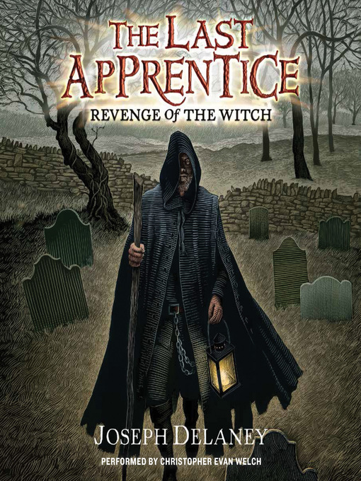 Title details for Revenge of the Witch by Joseph Delaney - Wait list