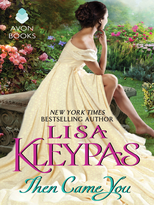 Title details for Then Came You by Lisa Kleypas - Available