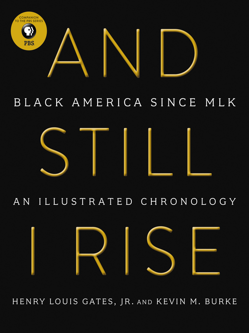 Title details for And Still I Rise by Henry L. Gates - Wait list
