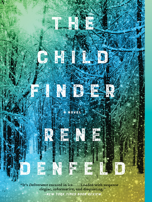 Title details for The Child Finder by Rene Denfeld - Available