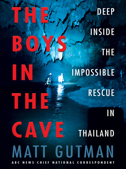 Title details for The Boys in the Cave by Matt Gutman - Available