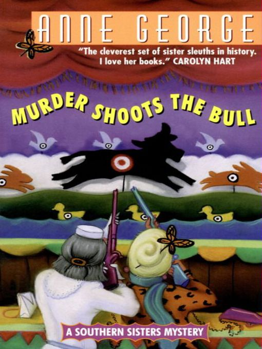 Title details for Murder Shoots the Bull by Anne George - Available