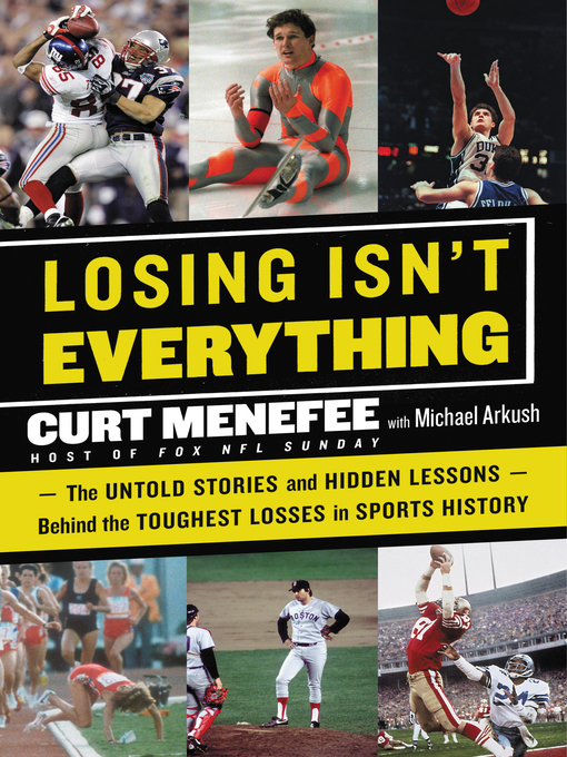 Title details for Losing Isn't Everything by Curt Menefee - Available