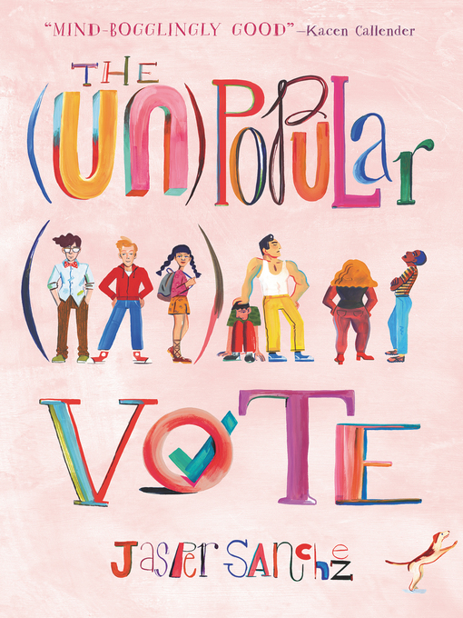 Title details for The (Un)Popular Vote by Jasper Sanchez - Available